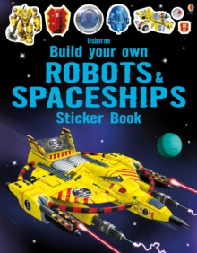 Build Your Own Robots and Spaceships Sticker Book, Paperback