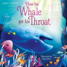 How the Whale Got His Throat, Paperback