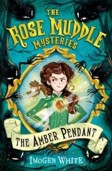 The Rose Muddle Mysteries (1) - Amber Pendant, Paperback Book