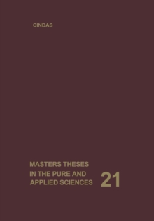 Image of Masters Theses in the Pure and Applied Sciences : Accepted by Colleges and Universities of the United States and Canada. Volume 21