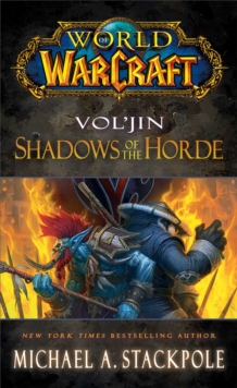 World of Warcraft: Vol'jin: Shadows of the Horde : Mists of Pandaria Book 2, Paperback