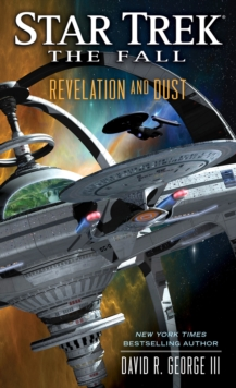 The Star Trek: The Fall: Revelation and Dust, Paperback