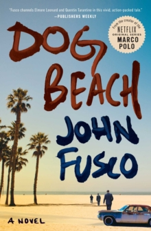Dog Beach : A Novel, Paperback Book