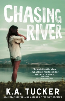 Chasing River : A Novel, Paperback
