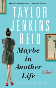 Maybe in Another Life : A Novel, Paperback