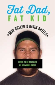 Fat Dad, Fat Kid, Paperback