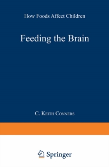 Image of Feeding the Brain : How Foods Affect Children