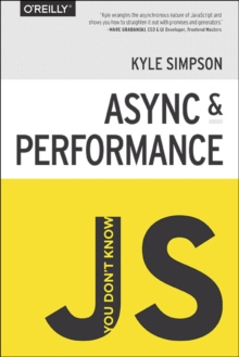You Don't Know JS - Async & Performance, Paperback