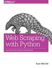 Web Scraping with Python : A Comprehensive Guide to Data Collection Solutions, Paperback Book