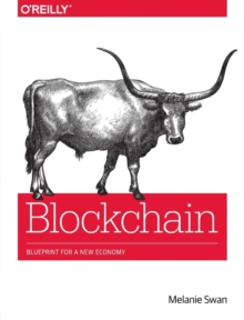 Blockchain : Blueprint for a New Economy, Paperback