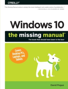 Windows 10: The Missing Manual, Paperback