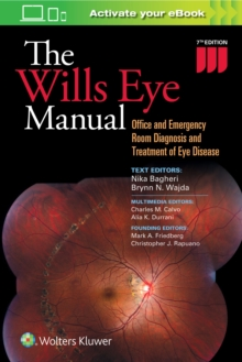 The Wills Eye Manual : Office and Emergency Room Diagnosis and Treatment of Eye Disease, Paperback