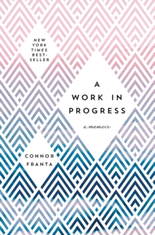 A Work in Progress : A Memoir, Hardback Book