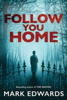 FOLLOW YOU HOME, Paperback Book