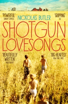 Shotgun Lovesongs, Paperback Book