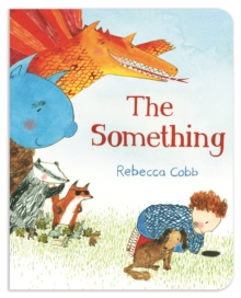 The Something, Board book