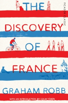 The Discovery of France : Picador Classic, Paperback