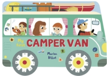 Whizzy Wheels: My First Camper Van, Board book Book