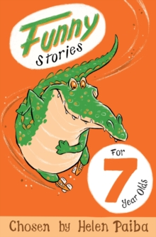 Funny Stories for 7 Year Olds, Paperback