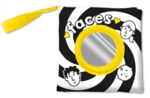 Baby's Very First Book: Faces : A Rag/Cloth Book About Faces with Mirror, Crinkly Pages and High-Contrast Images, Rag book