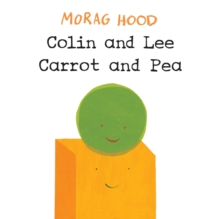 Colin and Lee, Carrot and Pea, Hardback
