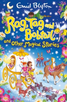 Rag, Tag and Bobtail and other Magical Stories, Paperback