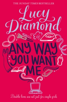 Any Way You Want Me, Paperback