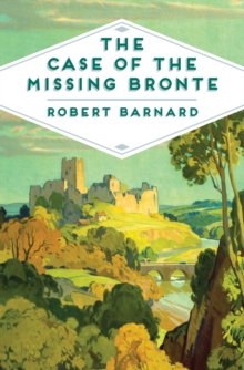 The Case of the Missing Bronte, Paperback