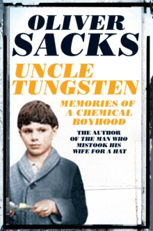 Uncle Tungsten : Memories of a Chemical Boyhood, Paperback