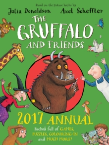 The Gruffalo and Friends Annual, Hardback