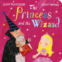 The Princess and the Wizard, Board book Book