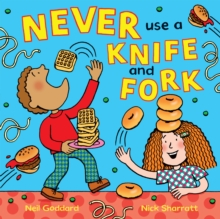 Never Use a Knife and Fork, Paperback