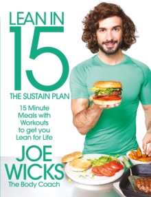 Lean in 15: The Sustain Plan : 15 Minute Meals and Workouts to Get You Lean for Life, Paperback