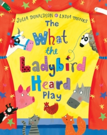The What the Ladybird Heard Play, Paperback
