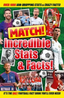 Match! Incredible Stats and Facts, Paperback