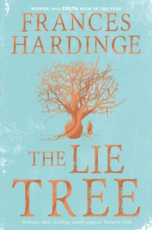 Lie Tree : Costa Book of the Year 2015, Paperback