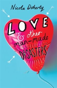 Love and Other Man-Made Disasters, Paperback Book