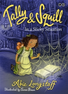 Tally and Squill in a Sticky Situation, Paperback