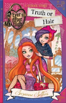 Truth or Hair : A School Story, Paperback Book