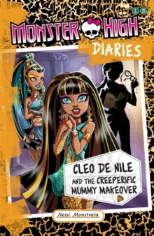 Cleo de Nile and the Creeperific Mummy Makeover, Paperback