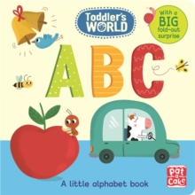 ABC : A Little Alphabet Board Book with a Fold-Out Surprise, Board book
