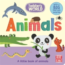 Animals : A Little Board Book of Animals with a Fold-Out Surprise, Board book