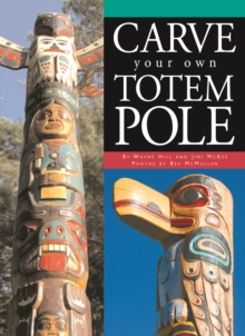 Carve Your Own Totem Pole, Paperback