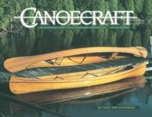Canoecraft : An Illustrated Guide to Fine Woodstrip Construction, Paperback