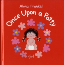 Once Upon a Potty - Girl, Hardback Book