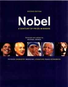 Nobel : A Century of Prize Winners, Paperback