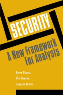 Security : A New Framework for Analysis, Paperback