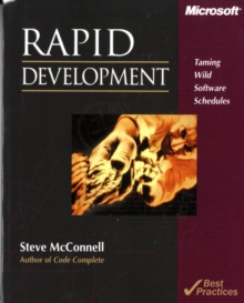 Rapid Development : Taming Wild Software Schedules, Paperback Book