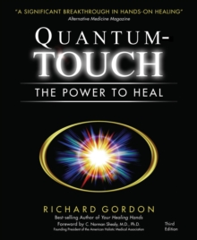 Quantum Touch : The Power to Heal, Paperback