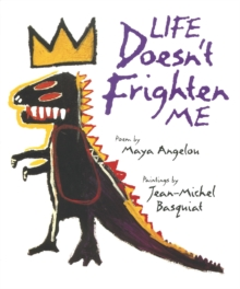 Life Doesn't Frighten Me at All, Hardback Book